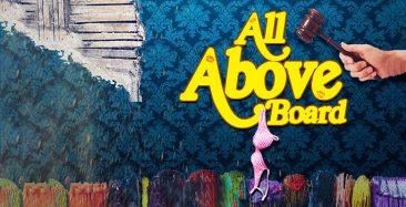 Pla_AllAboveBoard